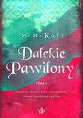 Dalekie pawilony. TOM I - ebook