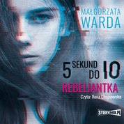 : 5 sekund do Io. Rebeliantka - audiobook
